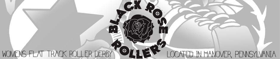 Black Rose Rollers of Hanover, PA - Hanover, PA's Roller Derby League